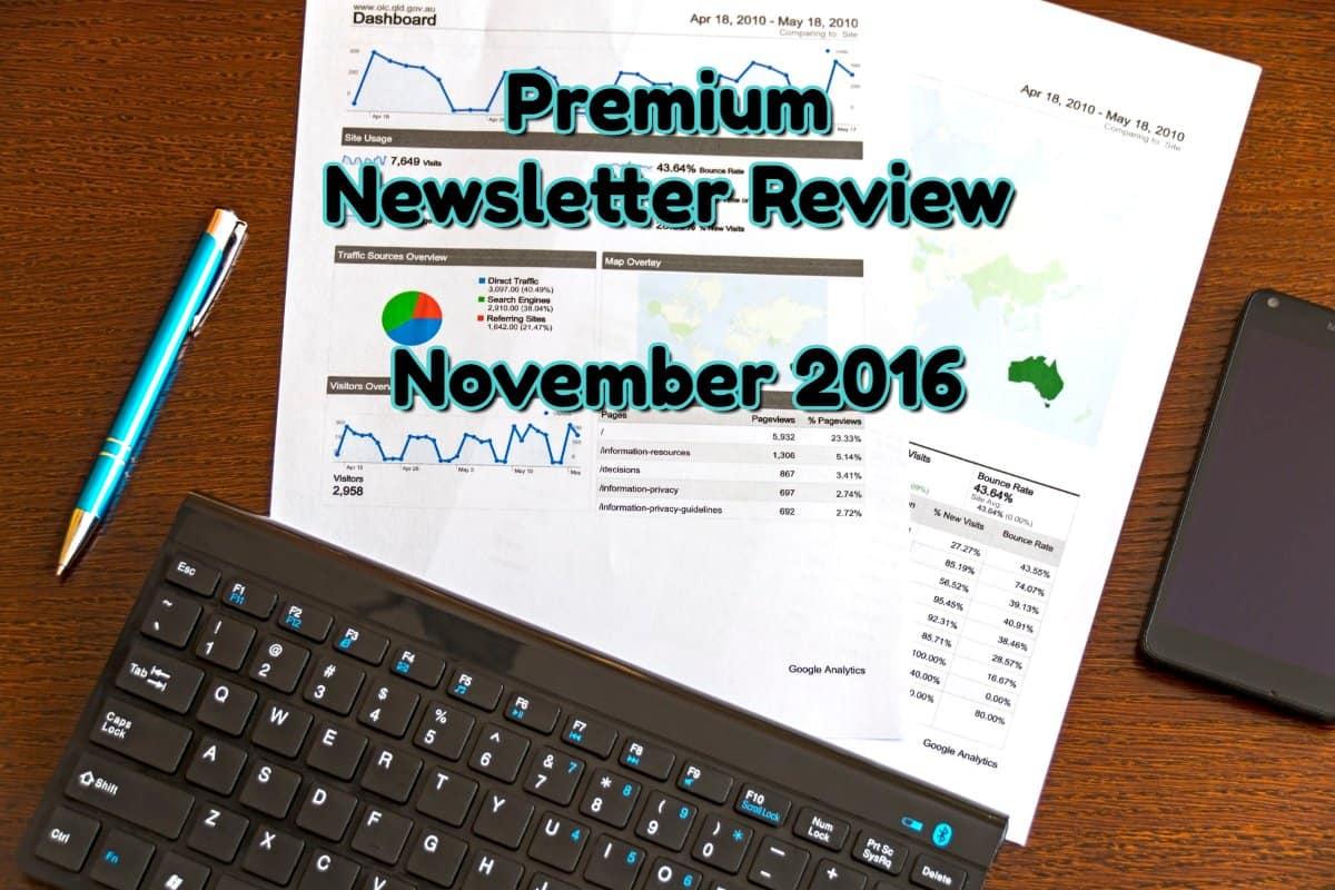 Premium Newsletter Review November 2016